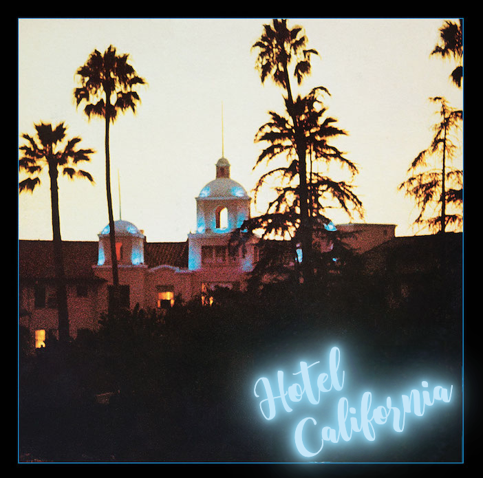 hotel california album cover with changed font