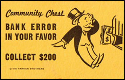 "monopoly card reading ""bank error in your favor"""