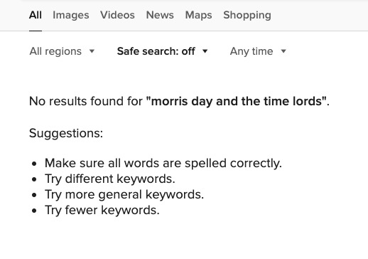 """screenshot of no search results avaliable for """"Morris Day and the Time Lords"""""""