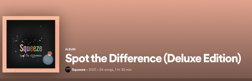 screenshot of Squeeze's 2021 expanded-issue album Spot the Difference